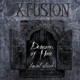 X-FUSION - Demons Of Hate