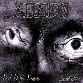 X-FUSION - Dial D For Demons