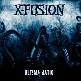 X-FUSION - Ultima Ratio