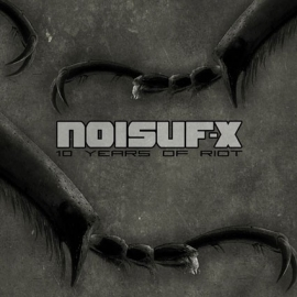 NOISUF-X - 10 Years Of Riot [PREORDER]