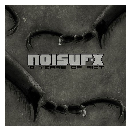 NOISUF-X - 10 Years Of Riot [VORBESTELLUNG]